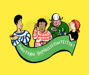 Puhutaan ympäristötunteista, neljä piirrettyä ihmistä pitävät yhdessä banderollia ja jokaisella on teemukit kädessä